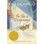 The Tale of Despereaux by DICAMILLO, KATEERING, TIMOTHY BASIL, 9780763680893