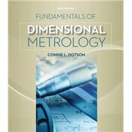 Fundamentals of Dimensional Metrology by Dotson, 9781133600893