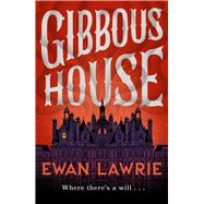 Gibbous House by Lawrie, Ewan, 9781783520893