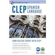 CLEP Spanish Language by Gyori, Viviana; Schneider, April, 9780738610894