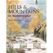 Hills & Mountains in Watercolour by Woolley, Peter, 9781782210894
