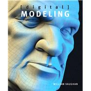 Digital Modeling by Vaughan, William, 9780321700896
