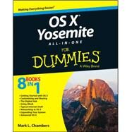 OS X Yosemite All-in-one for Dummies by Chambers, Mark L., 9781118990896