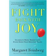 Fight Back With Joy by Feinberg, Margaret, 9781617950896