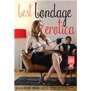 Best Bondage Erotica 2015 by Bussel, Rachel Kramer; Joseph, Annabel, 9781627780896