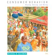 Consumer Behavior: Buying, Having, and Being, 11/e by Solomon, 9780133450897