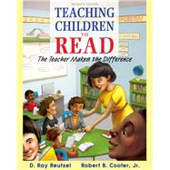 Teaching Children to Read The Teacher Makes the Difference, Enhanced Pearson eText with Loose-Leaf Version -- Access Card Package by Reutzel, D. Ray; Cooter, Robert B., Jr., 9780133830897