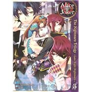 Alice in the Country of Joker: Nightmare Trilogy Vol. 3 by QuinRose; Yobu, 9781626920897