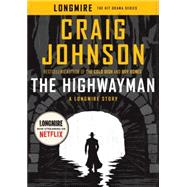 The Highwayman by Johnson, Craig, 9780735220898