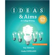 IDEAS & Aims For College Writing, MLA Update by Taylor, Tim; Copeland, Linda, 9780134590899