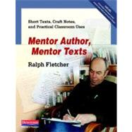 Mentor Author, Mentor Texts by Fletcher, Ralph, 9780325040899