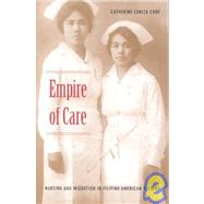 Empire of Care: Nursing and Migration in