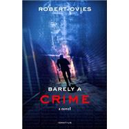 Barely a Crime by Ovies, Robert, 9781621640899