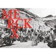 Merckx 525 by Backelandt, Frederik; Reuman, Ron (CON); Vanfleteren, Stephan (CON); Maes, Jan (CON), 9781934030899