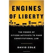 Engines of Liberty by Cole, David, 9780465060900