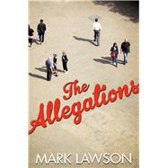 The Allegations by Lawson, Mark, 9781509820900