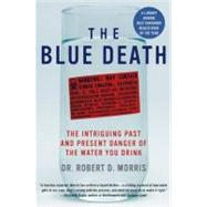 The Blue Death by Morris, Robert D., 9780060730901