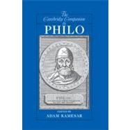 The Cambridge Companion to Philo by Edited by Adam Kamesar, 9780521860901