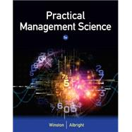 Practical Management Science by Winston, Wayne L.; Albright, S. Christian, 9781305250901