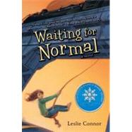 Waiting for Normal by Connor, Leslie, 9780060890902