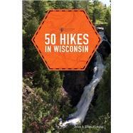 50 Hikes in Wisconsin by Morgan, John; Morgan, Ellen, 9781682680902