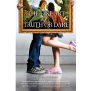 The Fine Art of Truth or Dare by Jensen, Melissa, 9780142420904