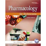 Pharmacology for Technicians by Don A. Ballington, Mary M. Laughlin, and Skye A. McKennon, 9780763870904