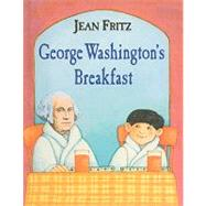 George Washington's Breakfast by Fritz, Jean, 9780812440904