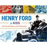Henry Ford for Kids by Reis, Ronald A., 9781613730904
