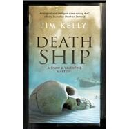 Death Ship by Kelly, Jim, 9781780290904