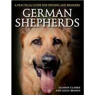 German Shepherds by Clarke, Allison; Brown, Lizzy, 9781785000904