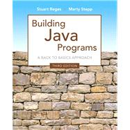 Building Java Programs by Reges, Stuart; Stepp, Marty, 9780133360905