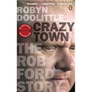Crazy Town by Doolittle, Robyn, 9780143190905