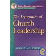 Dynamics of Church Leadership, The by Malphurs, Aubrey, 9780801090905