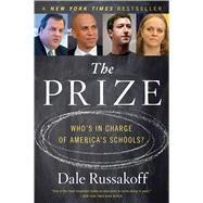 The Prize by Russakoff, Dale, 9780544810907