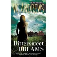 Bittersweet Dreams by Andrews, V.C., 9781451650907