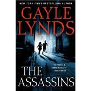 The Assassins by Lynds, Gayle, 9780312380908