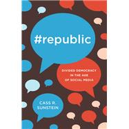 #Republic by Sunstein, Cass R., 9780691180908