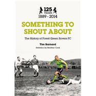 Something to Shout About by Barnard, Tim; Cook, Heather, 9780750960908