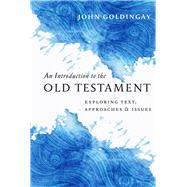An Introduction to the Old Testament by Goldingay, John, 9780830840908