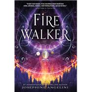 Firewalker by Angelini, Josephine, 9781250050908