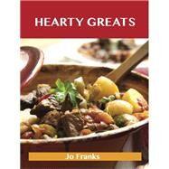 Hearty Greats: Delicious Hearty Recipes, the Top 89 Hearty Recipes by Franks, Jo, 9781486460908