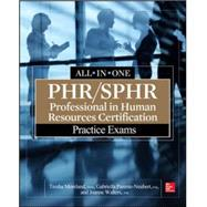 PHR/SPHR Professional in Human Resources Certification Practice Exams by Moreland, Tresha; Parente-Neubert, Gabriella; Simon-Walters, Joanne, 9780071840910