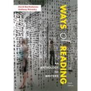 Ways of Reading : An Anthology for Writers by Bartholomae, David; Petrosky, Anthony, 9780312570910