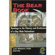 The Bear Book: Readings in the History and Evolution of a Gay Male Subculture by Dececco, Phd; John, 9780789000910