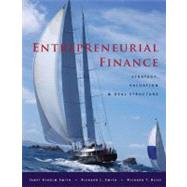 Entrepreneurial Finance by Smith, Janet Kiholm; Smith, Richard L.; Bliss, Richard T., 9780804770910
