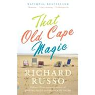 That Old Cape Magic by RUSSO, RICHARD, 9781400030910