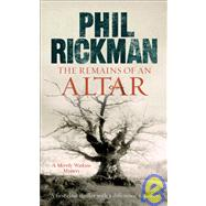 Remains of an Altar by Rickman, Phil, 9781847240910