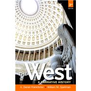 The West A Narrative History, Volume Two: Since 1400 by Frankforter, A. Daniel; Spellman, William M., 9780205180912