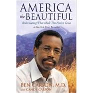 America the Beautiful by Carson, Ben; Carson, Candy (CON), 9780310330912